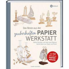 Das Beste aus der zauberhaften Papierwerkstatt